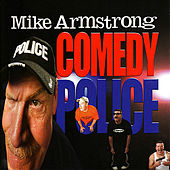 Comedy Police by Mike Armstrong