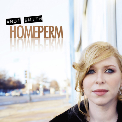 Play & Download Home Perm by Andi Smith   Napster