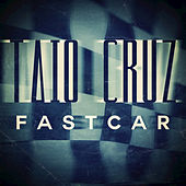 Play & Download Fast Car by Taio Cruz | Napster