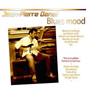 Play & Download Blues Mood by Jean-Pierre Danel | Napster