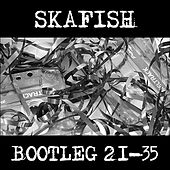 Play & Download Bootleg 21-35 by Skafish | Napster