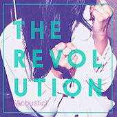 The Revolution (Acoustic) - Single by For The Foxes