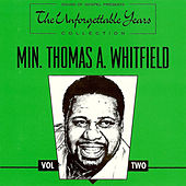 Play & Download The Unforgettable Years Collection Vol. Two by Minster Thomas A. Whitfield | Napster