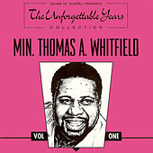 Play & Download The Unforgettable Years Collection Vol. One by Minster Thomas A. Whitfield | Napster