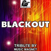 Play & Download Blackout - Tribute to Breathe Carolina by Music Magnet | Napster