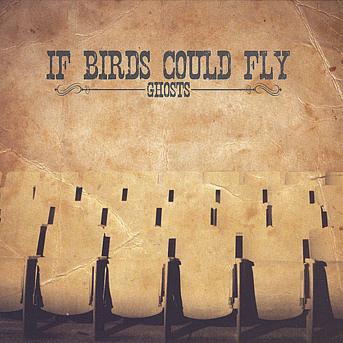 Ghosts by If Birds Could Fly