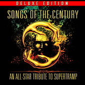 Play & Download Songs of the Century - An All-Star Tribute to Supertramp (Deluxe Edition) by Various Artists | Napster