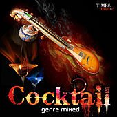 Play & Download Cocktail Genre Mixed by Various Artists | Napster
