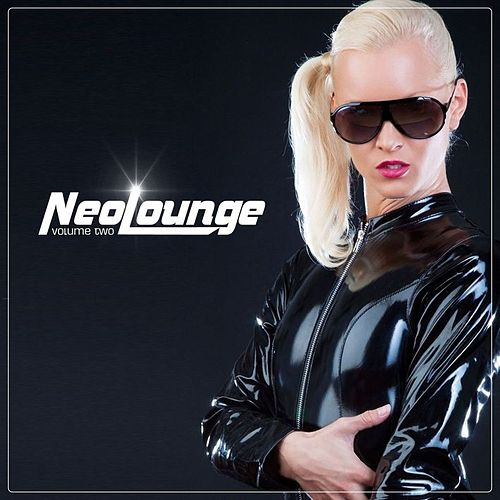 Play & Download NeoLounge Vol. 2 by Various Artists | Napster