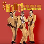 Shout! & The Early Hits von The Isley Brothers