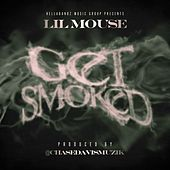 Get Smoked (Radio Edit) by Lil Mouse