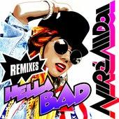 Play & Download Hella Bad (Remix Bundle) by NiRè AllDai | Napster