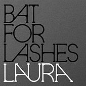 Play & Download Laura by Bat For Lashes | Napster