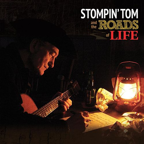 The Roads of Life by Stompin' Tom Connors