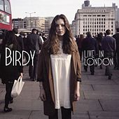 Live In London by Birdy