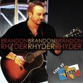 Live at Billy Bob's Texas by Brandon Rhyder
