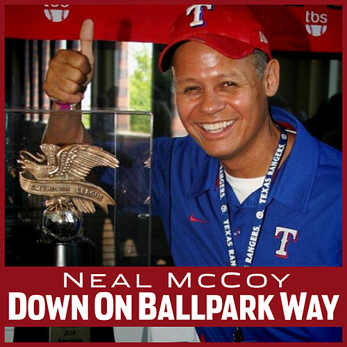 Play & Download Down on Ballpark Way (Single) by Neal McCoy | Napster