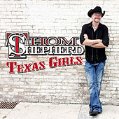 Play & Download Texas Girls by Thom Shepherd | Napster