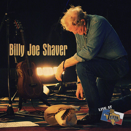 Live At Billy Bob's Texas by Billy Joe Shaver