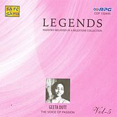 Play & Download Legends Geeta Dutt Vol 5 by Various Artists | Napster