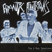 The X-Ray Sessions by Frantic Flintstones