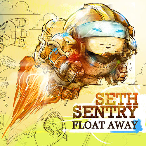 Float Away by Seth Sentry