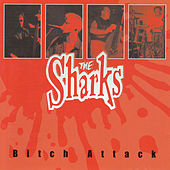 Play & Download Bitch Attack by The Sharks | Napster