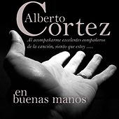 Play & Download En Buenas Manos by Alberto Cortez | Napster