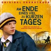 Play & Download Am Ende eines viel zu kurzen Tages (Original Soundtrack) by Various Artists | Napster