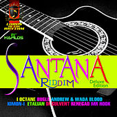 Play & Download Santana Riddim by Various Artists | Napster