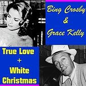 Play & Download True Love by Bing Crosby | Napster