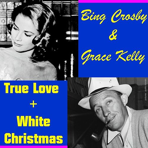 True Love by Bing Crosby