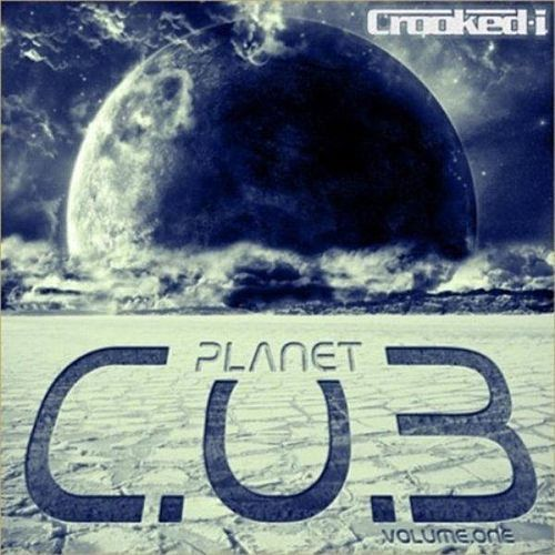 Play & Download Planet C.O.B Vol. 1 by Crooked I | Napster