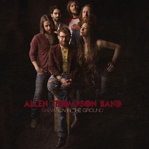 Play & Download Salvation in the Ground by Allen Thompson | Napster