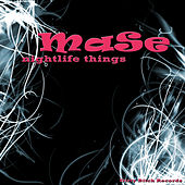 Nightlife Things by Mase