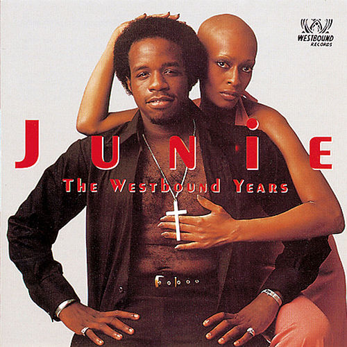 Play & Download The Westbound Years by Junie Morrison | Napster
