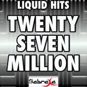 Twenty Seven Million - Remake Tribute to Matt Redman and LZ7 by Liquid Hits