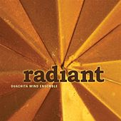 Ouachita Wind Ensemble: Radiant by Ouachita Baptist University Wind Ensemble