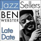 Late Date (JazzSellers) von Ben Webster