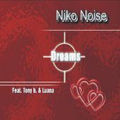 Dreams by Niko Noise