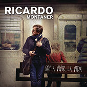 Play & Download Voy A Vivir La Vida by Ricardo Montaner | Napster