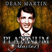 Platinum Masters by Dean Martin