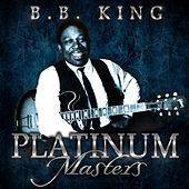 Platinum Masters by B.B. King