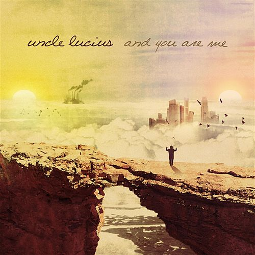 Play & Download And You Are Me by Uncle Lucius | Napster