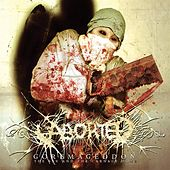 Play & Download Goremageddon, The Saw And The Carnage Done by Aborted | Napster