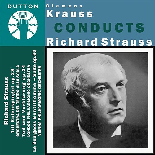 Play & Download Clemens Krauss Conducts Richard Strauss by Various Artists | Napster