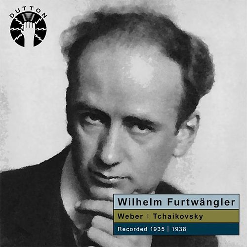 Play & Download Wilhelm Furtwängler Conducts Weber & Tchaikovsky by Various Artists | Napster
