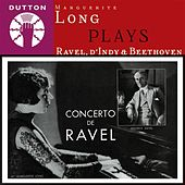 Play & Download Marguerite Long Plays Ravel, d'Indy & Beethoven by Various Artists | Napster