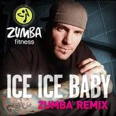 Ice Ice Baby (Zumba Remix) by Zumba Fitness