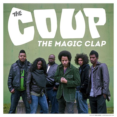 The Magic Clap by The Coup